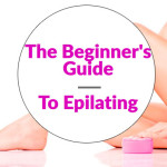 The-Beginner's-Guide-To-Epilating-square-100X100