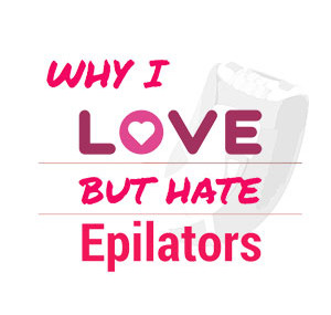 why-I-hate-and-love-epilators-square